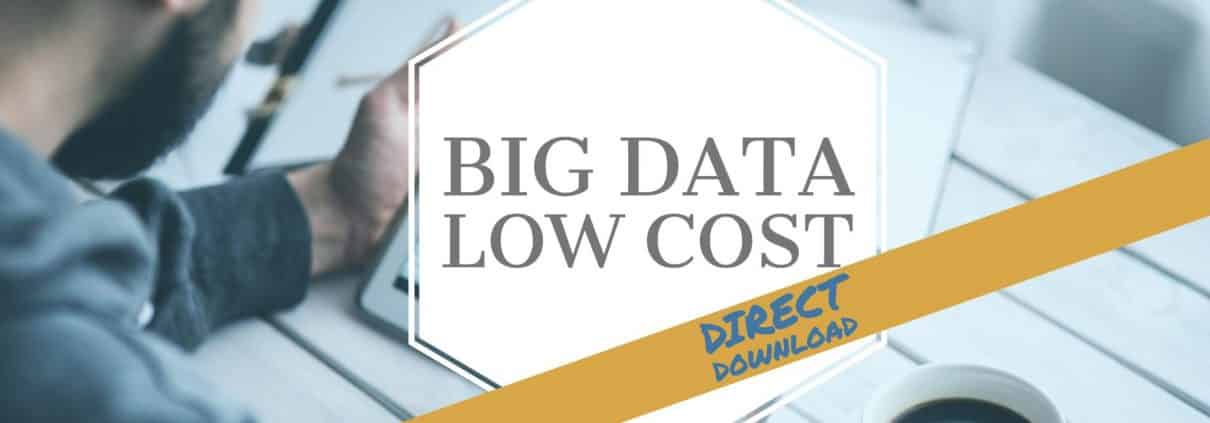 Big Data Low Cost